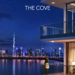 The COVE in Dubai Creek Harbour By Emaar